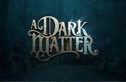 Microgaming fête Halloween avec la sortie de la slot A Dark Matter