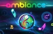 Ambiance, la nouvelle machine à sous musicale et originale d'iSoftBet