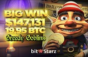 Jackpot Greedy Goblins sur Bitstarz pour 19,95 BTC ou 119,000€