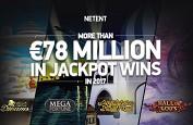 78€ millions de jackpots Netent sur l'année 2017