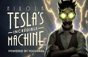 Nikola Tesla Incredible Machine, la machine à sous électrique de la rentrée !