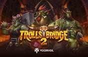 Trolls Bridge 2, retour chez les trolls d'Yggdrasil Gaming
