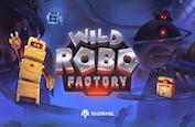 Wild Robo Factory, l'usine de robots futuristes made by Yggdrasil Gaming